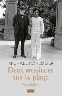Deux messieurs sur la plage | Köhlmeier, Michael (1949-....). Auteur