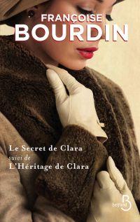 Le Secret de Clara suivi de L'Héritage de Clara COLLECTOR | BOURDIN, Françoise
