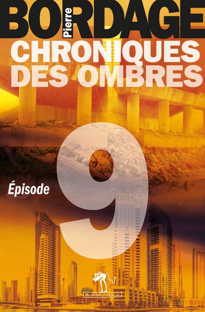 Chroniques des Ombres épisode 9