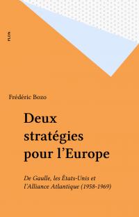 Deux stratégies pour l'Europe