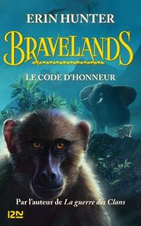 Bravelands. Volume 2, Le code d'honneur