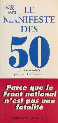 Le Manifeste des 50 : parce...