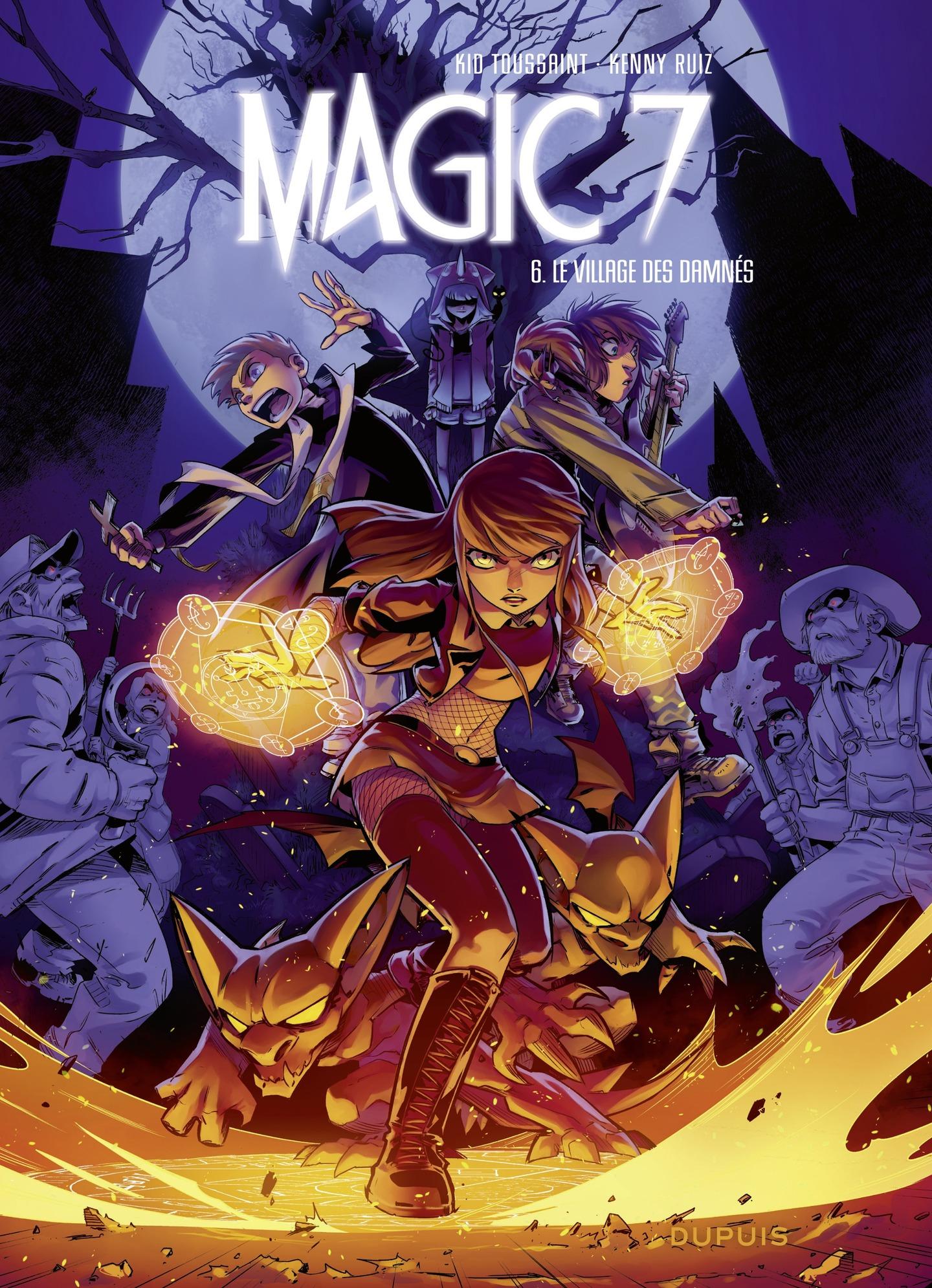 Magic 7 - tome 6 - Le villa...