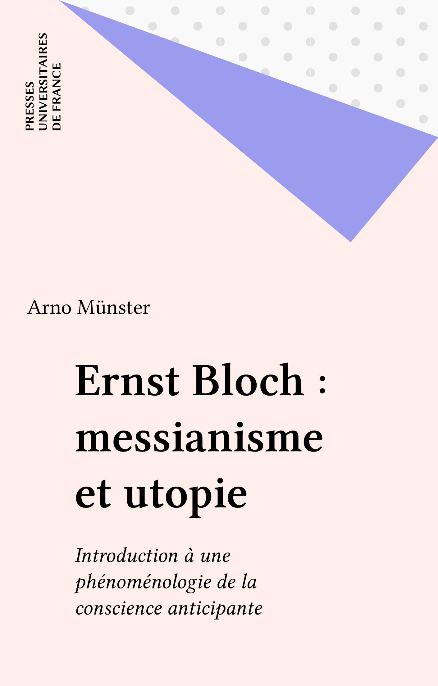 Ernst Bloch : messianisme et utopie