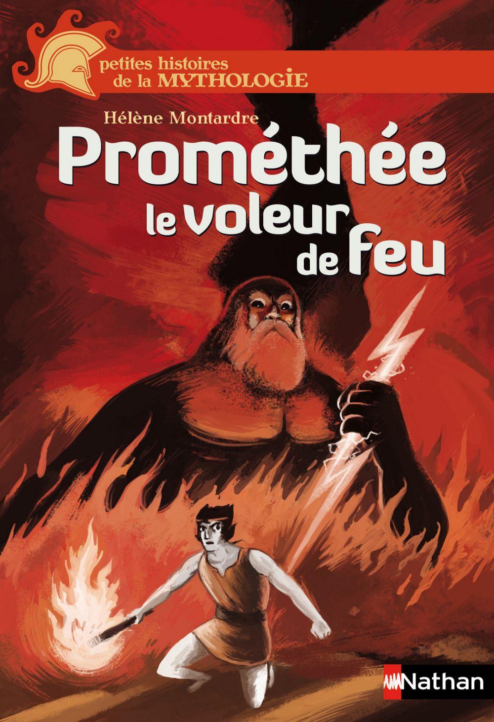Prométhée   Montardre, Hélène. Auteur