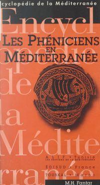 Les Phéniciens en Méditerranée