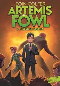 Image de couverture (Artemis Fowl (Tome 8) - Le dernier gardien)