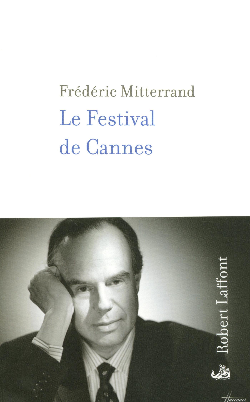 Le Festival de Cannes | MITTERRAND, Frédéric