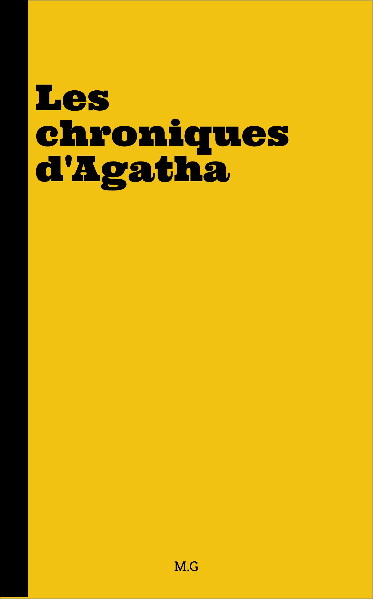 Les chroniques d'Agatha