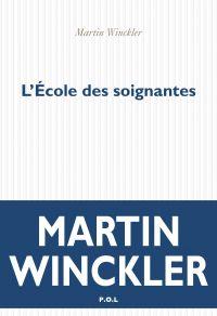 L'École des soignantes | Winckler, Martin