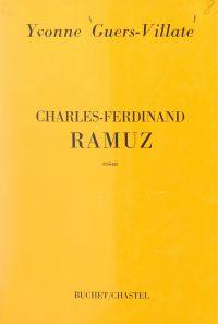 Charles Ferdinand Ramuz | Guers-Villate, Yvonne. Auteur