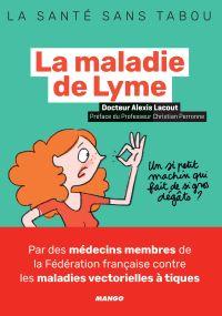 La maladie de Lyme