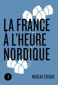 La France à l'heure nordique