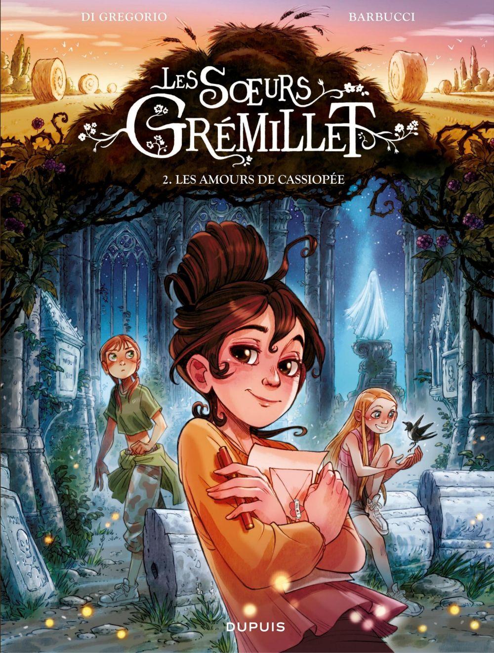 Les sœurs Grémillet - Tome 2 - Les amours de Cassiopée |