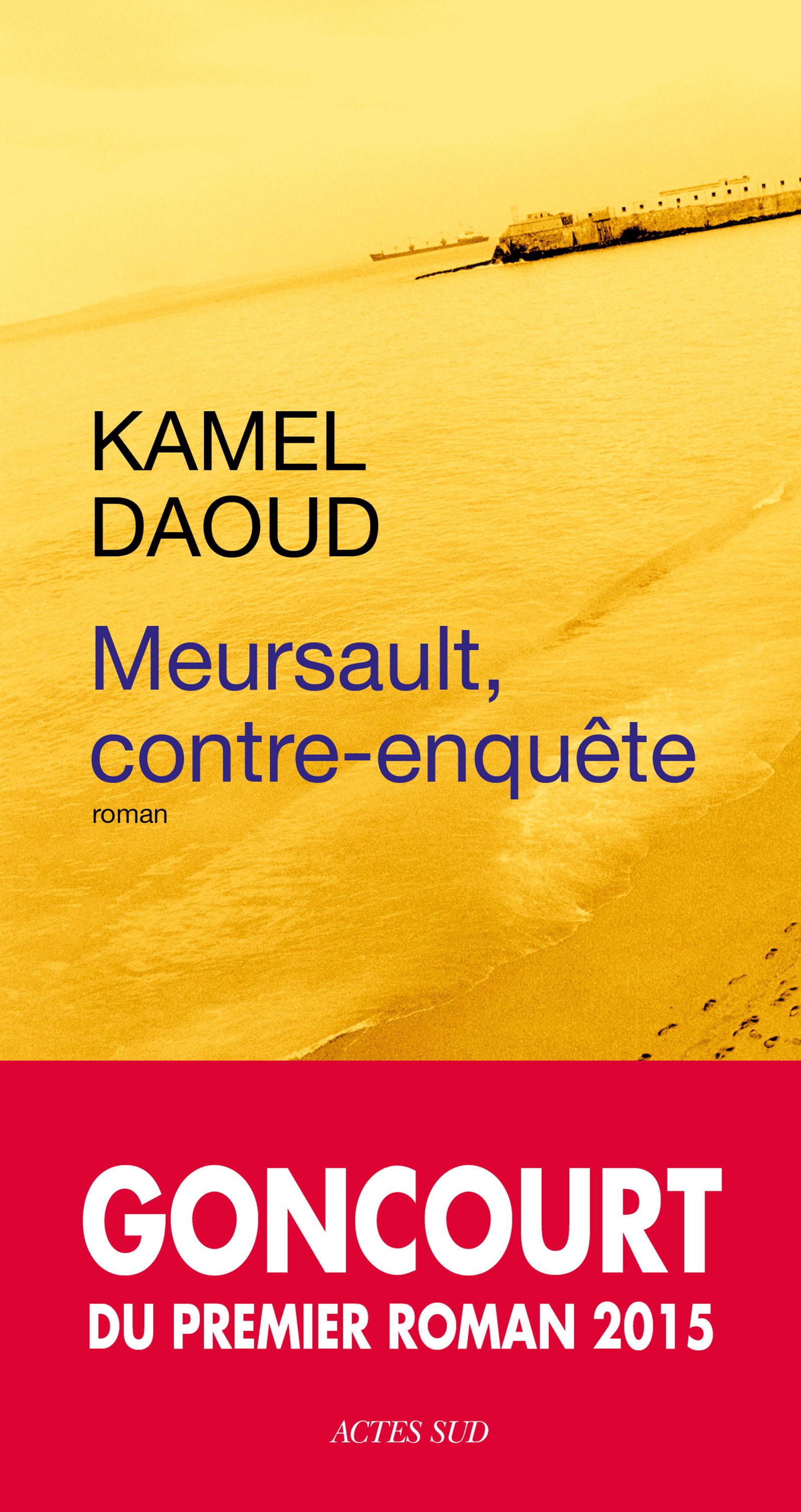 Meursault, contre-enquête | Daoud, Kamel