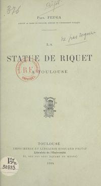 La statue de Riquet à Toulouse