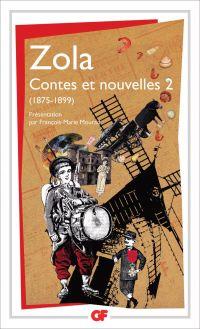 Contes et Nouvelles (Tome 2) - 1875-1898 | Zola, Émile. Auteur