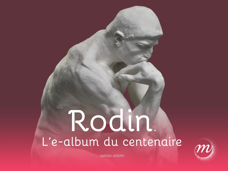 Rodin. L'exposition du cent...