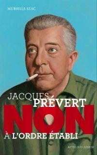 """Jacques Prévert : """"Non à l'..."""