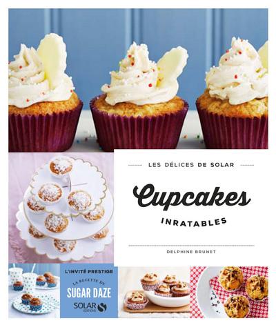 Cupcakes inratables - Les délices de Solar