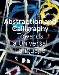 Abstraction and Calligraphy