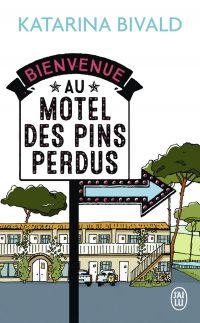 Bienvenue au motel des Pins...
