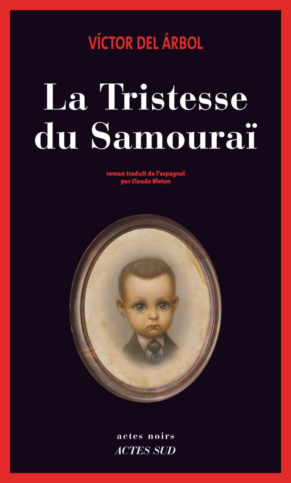 La Tristesse du Samouraï