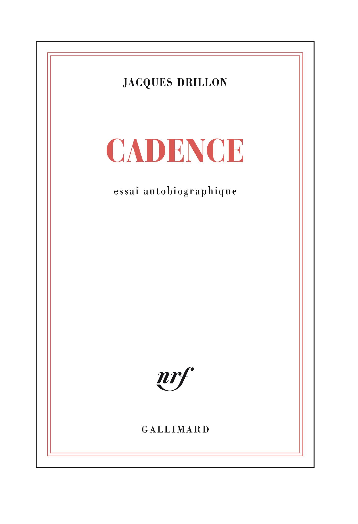 Cadence. Essai autobiographique