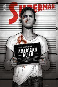 Superman : American Alien -...