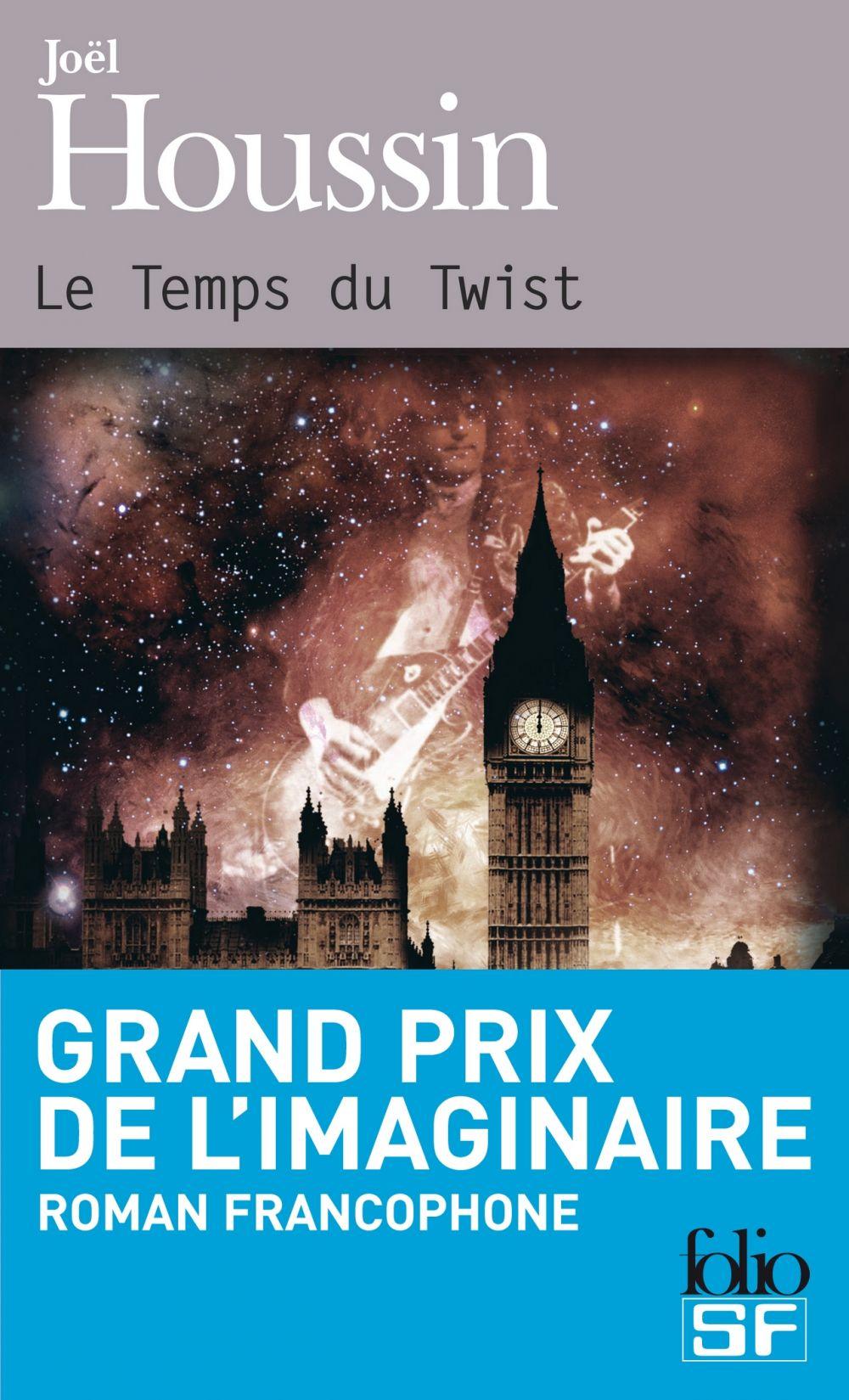 Le Temps du Twist | Houssin, Joël (1953-....). Auteur