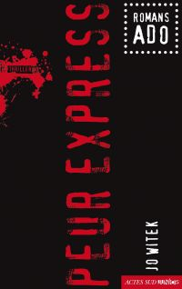 Peur express | Witek, Jo. Auteur