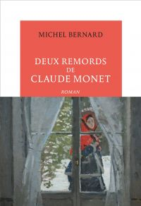 Deux remords de Claude Monet | Bernard, Michel