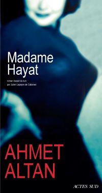 Madame Hayat | Altan, Ahmet. Auteur