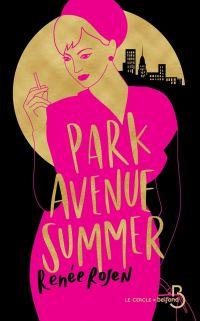 Park Avenue Summer | ROSEN, Renée. Auteur
