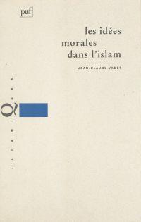 Les idées morales dans l'Islam