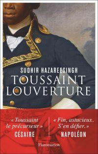 Toussaint Louverture | Hazareesingh, Sudhir (1961-....). Auteur