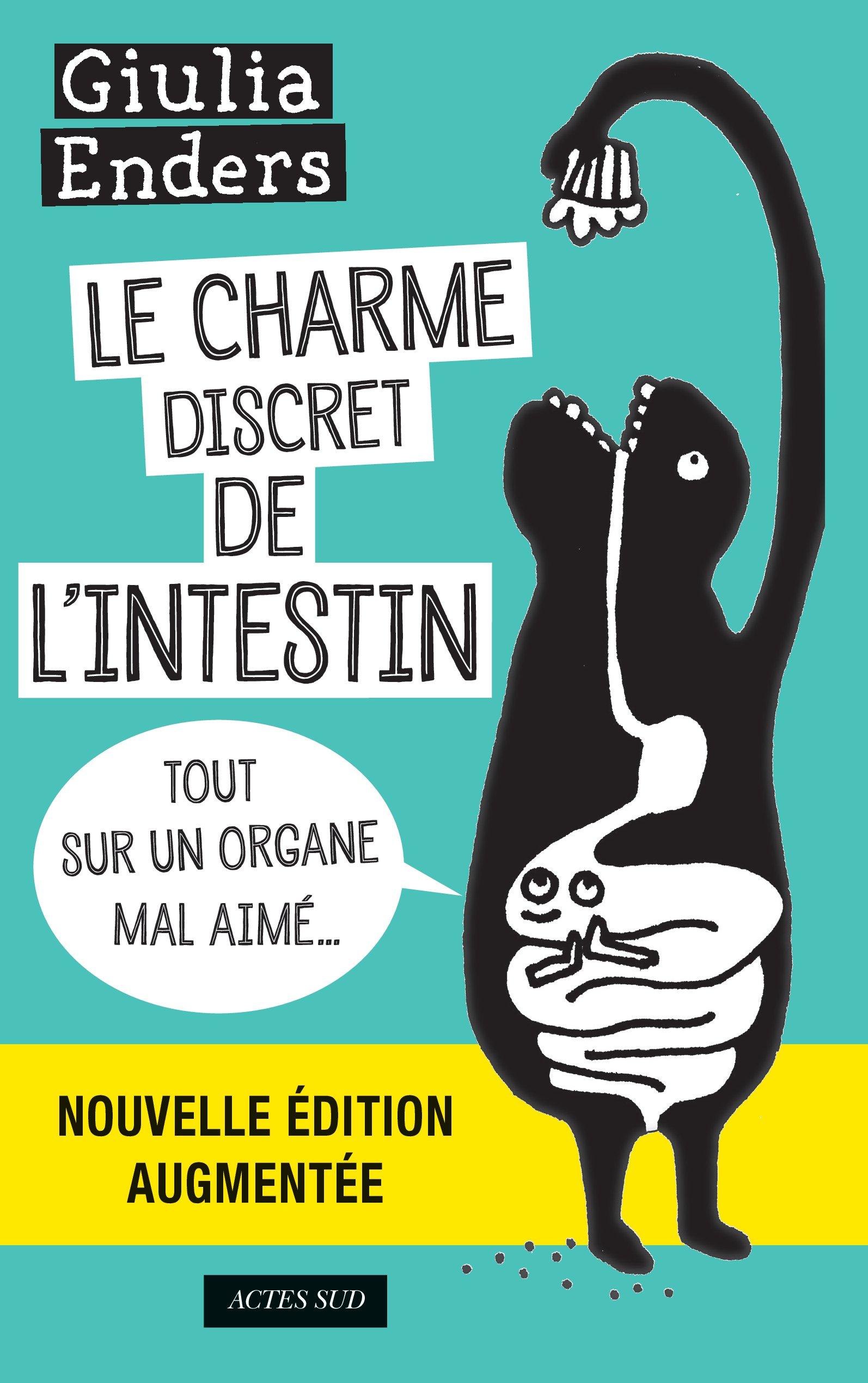 Le Charme discret de l'intestin (édition augmentée)   Enders, Giulia