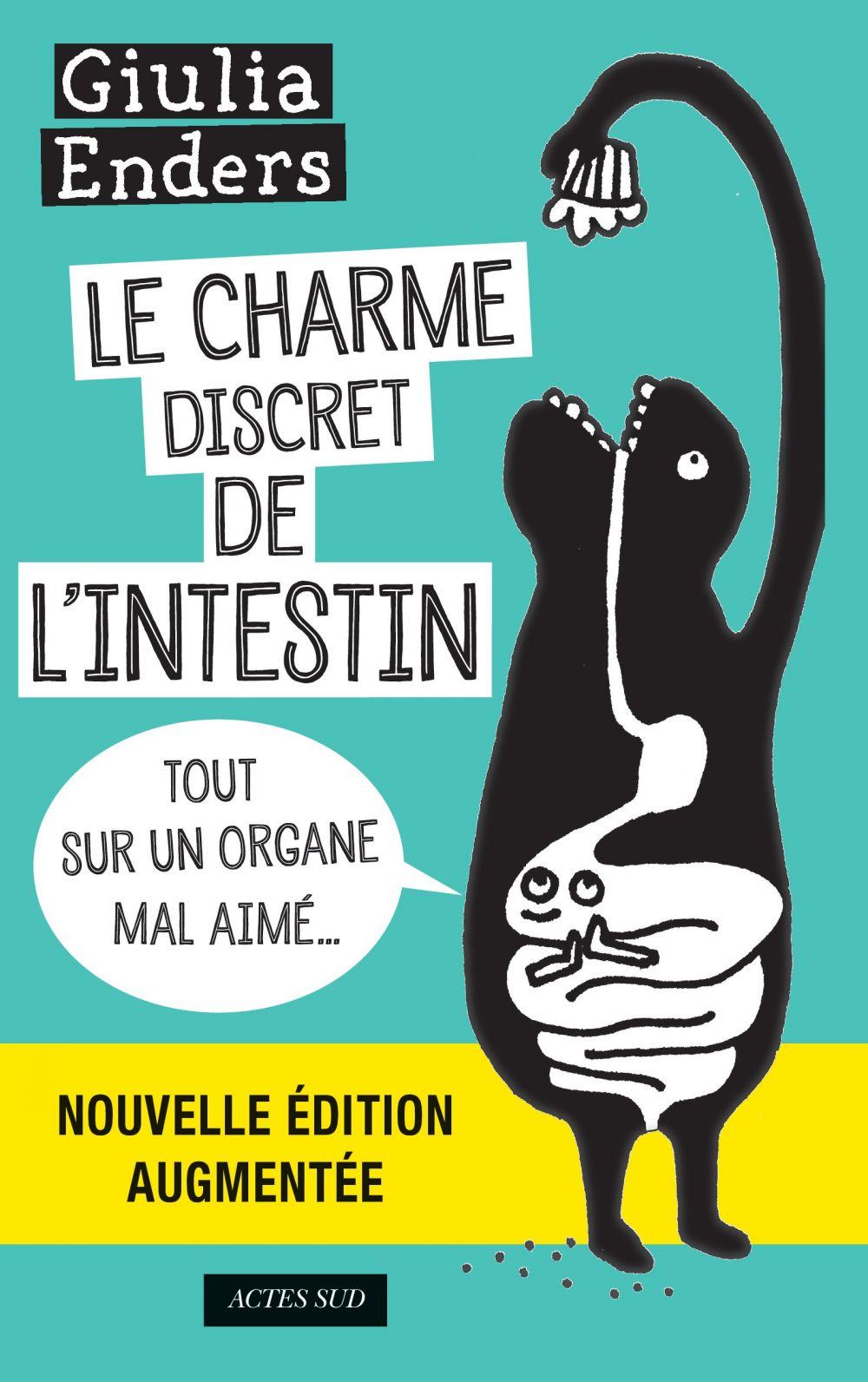 Le Charme discret de l'intestin (édition augmentée) |