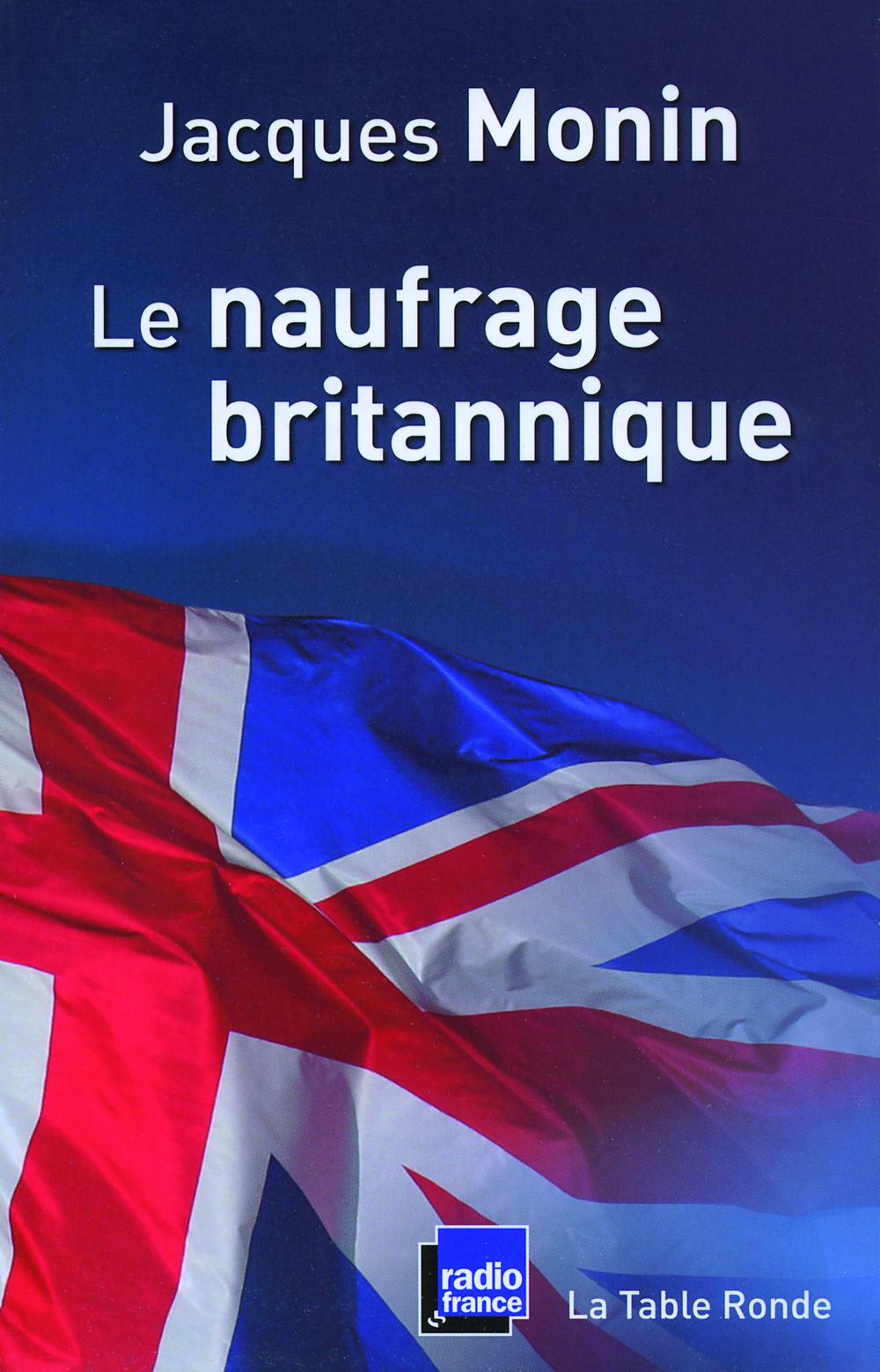Le naufrage britannique