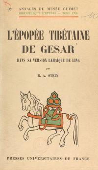 L'épopée tibétaine de Gesar...