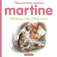 Mes premiers Martine (Tome ...