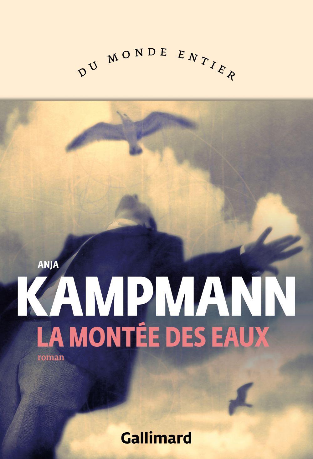 La montée des eaux | Kampmann, Anja (1983-....). Auteur