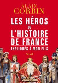 Les Héros de l'histoire de ...