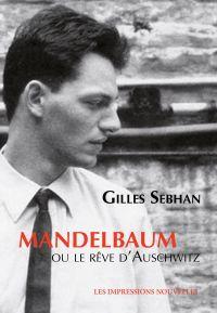 Mandelbaum ou le rêve d'Aus...