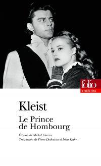 Le Prince de Hombourg | Kleist, Heinrich von (1777-1811). Auteur