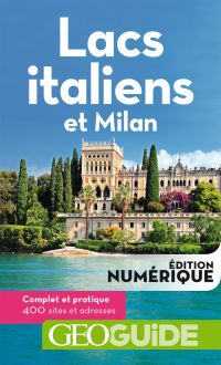 GEOguide Lacs italiens et Milan