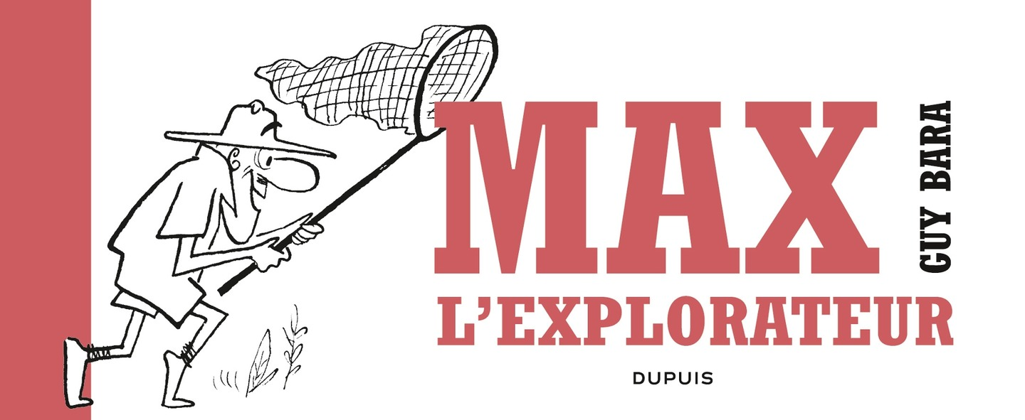 Max l'explorateur - tome 0 ...