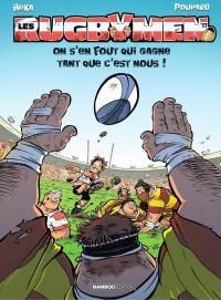 Image de couverture (Les Rugbymen - Tome 17 - On s'en fout qui gagne tant que c'est nous !)