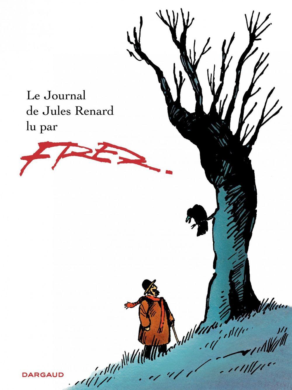 Le journal de Jules Renard   Fred (1931-2013). Auteur