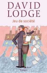 Jeu de société | Lodge, David (1935-....). Auteur
